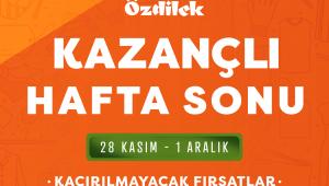 ÖZDİLEK'TEN BEKLENEN KAMPANYA!